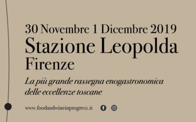 Ghiott a Food and Wine in Progress: la più grande rassegna enogastronomica delle eccellenze toscane